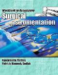 Workbook for Phillips/Sedlak's Surgical Instrumentation (Phillips, Surgical Instrumentation)