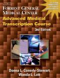 Forrest General Medical Center Advanced Medical Transcription Course