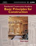 Basic Principles for Construction Residential Construction Academy