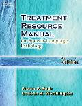 Treatment Resource Manual For Speech-language Pathology