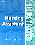 Nursing Assistant Illustrated!