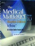 The Medical Manager For Windows: Student Edition, Version 10: (book With Diskette + Workbook...