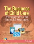 Business of Child Care Management and Financial Strategies