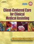 Client-centered Care for Clinical Medical Assisting