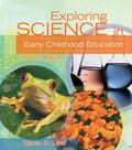 Exploring Science In Early Childhood A Developmental Appro