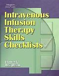 Intravenous Infusion Therapy Skills Checklist