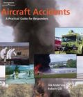 Aircraft Accidents A Practical Guide For Responders