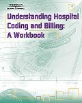 Understanding Hospital Coding And Billing A Worktext