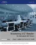 Mastering Viz Render For Autodesk Adt Users