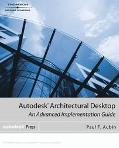 Autodesk Architectural Desktop An Advanced Implementation Guide