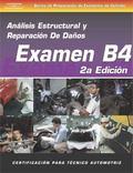 Analisis Estructural Y Reparacion De Danos (Examen B4)
