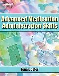 Advanced Medication Administration Skills