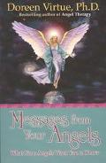 Messages from Your Angels What Your Angels Want You to Know