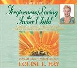 Forgiveness/Loving the Inner Child