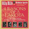 Lessons Of A Lakota A Young Mans Journey To Happiness And Self Understanding