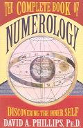 Complete Book of Numerology Discovering the Inner Self