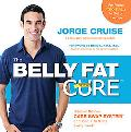 The Belly Fat Cure: Discover the New Carb Swap System and Lose 4 to 9 lbs. Every Week