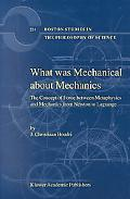 What Was Mechanical About Mechanics The Concept of Force Between Metaphysics and Mechanics from Newton to Lagrange
