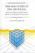 Discovery of the Artificial Behavior, Mind and Machines Before and Beyond Cybernetics