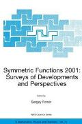 Symmetric Functions 2001 Surveys of Developments and Perspectives