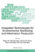 Integrated Technologies for Environmental Monitoring and Information Production