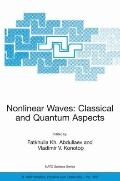 Nonlinear Waves Classical and Quantum Aspects