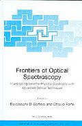 Frontiers Of Optical Spectroscopy Investigating Extreme Physical Conditions With Advanced Op...