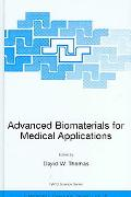 Advanced Biomaterials For Medical Applications Proceedings Of The Nato Advanced Research Wor...