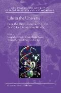 Life in the Universeed From the Miller Experiment to the Search for Life on Other Worlds