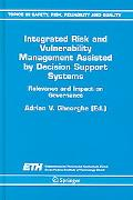 Integrated Risk And Vulnerability Management Assisted by Decision Support Systems Relevance ...
