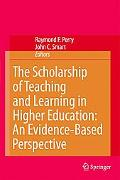 Scholarship of Teaching And Learning in Higher Education An Evidence-based Perspective