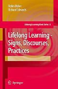 Lifelong Learning Signs, Discourses, Practices