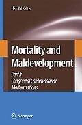Mortality and Maldevelopment Cogenital Cardiovascular Malformations