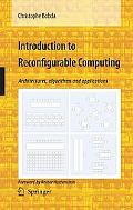 Introduction to Reconfigurable Computing Architectures, Algorithms and Applications