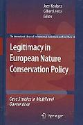 Legitimacy in European Nature Conservation Policy: Case Studies in Multilevel Governance