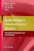 Quality Research in Literacy and Science Education: International Perspectives and Gold Stan...