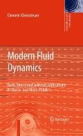 Modern Fluid Dynamics: Basic Theory and Selected Applications in Macro- and Micro-Fluidics (...