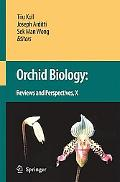 Orchid Biology: Reviews and Perspectives X, Vol. 10