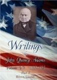 Writings of John Quincy Adams: Volume 7: 1820-1823