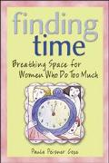 Finding Time Breathing Space for Women Who Do Too Much