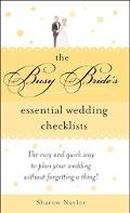 Busy Bride's Essential Wedding Checklists