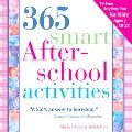 365 Smart After-school Activities Tv-free Fun Anytime For Kids Ages 7-12