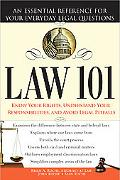 Law 101, 2E: An Essential Reference for Your Everyday Legal Questions