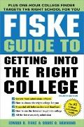 Fiske Guide to Getting into the Right College, 4E