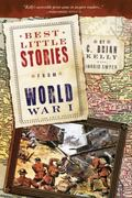 Best Little Stories from World War I : More Than 100 True Stories
