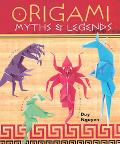 Origami Myths & Legends