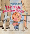 Kids' Money Book Earning Saving Spending Investing Donating