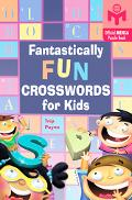 Fantastically Fun Crosswords for Kids