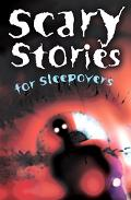 Scary Stories for Sleepovers