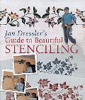 Jan Dressler's Guide to Beautiful Stenciling